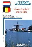 echange, troc Assimil - Collection Sans Peine - Niederländisch ohne Mühe (1 livre + coffret de 3 cassettes) (en allemand)