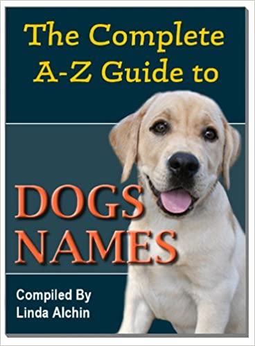 A to Z Guide to Dog Na...