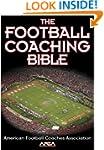 Football Coaching Bible, The