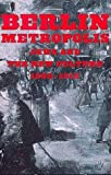 Berlin metropolis :  Jews and the new culture, 1890-1918 /