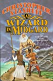 A Wizard In Midgard: The Sixth Chronicle of the Rogue Wizard (Chronicles of the Rogue Wizard) (0312860331) by Stasheff, Christopher