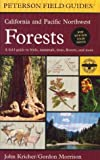 Search : A Field Guide to California and Pacific Northwest Forests (Peterson Field Guides)