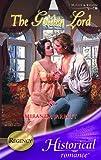 The Golden Lord (Historical Romance) (026384644X) by Miranda Jarrett