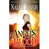 Angels&#39; Blood (Guild Hunter, Book 1) ~ Nalini Singh
