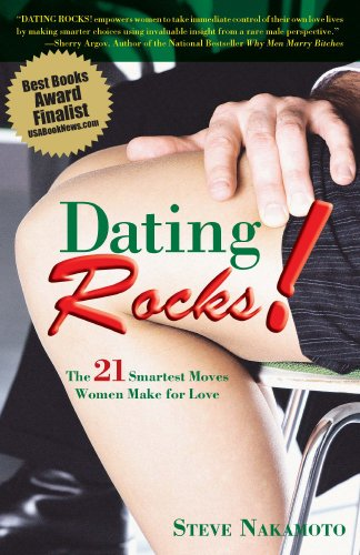 Dating Rocks! The 21 Smartest Moves Women Make For Love