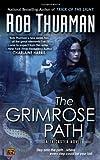 The Grimrose Path (Trickster, Book 2)