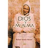 Dios y mi alma: diario del Hermano Rafael