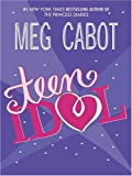Teen Idol (Literacy Bridge Young Adult)