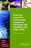 img - for Financing Long-Term Services and Supports for Individuals with Disabilities and Older Adults: Workshop Summary book / textbook / text book
