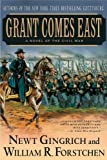 Grant Comes East (0312309384) by Gingrich, Newt