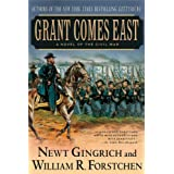 Grant Comes Eastby Newt Gingrich