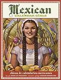 Mexican Calendar Girls: Chicas de calendarios Mexicanos