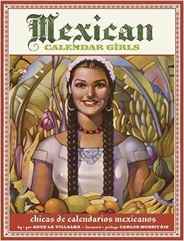 Mexican Calendar Girls: Chicas de calendarios Mexicanos Paperback