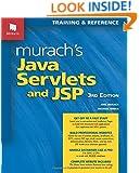 Murach's Java Servlets and JSP, 3rd Edition (Murach: Training & Reference)
