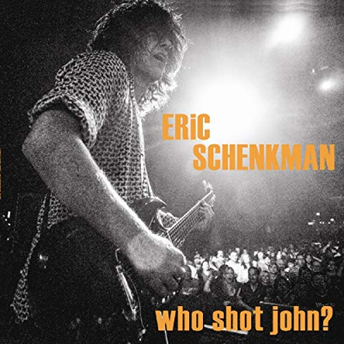 CD : Eric Schenkman - Who Shot John (CD)