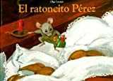 Ratoncito Perez, El (Spanish Edition)