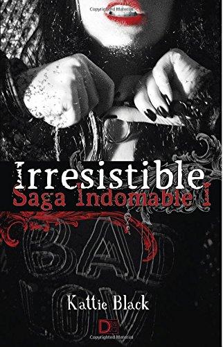 Irresistible: Saga Indomable I: Volume 1