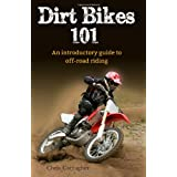 Dirt bikes 101: an introductory guide to off-road riding