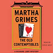 The Old Contemptibles: Richard Jury Mysteries, Book 11 | [Martha Grimes]