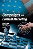 Campaigns and Political Marketing (0789032104) by Steger, Wayne