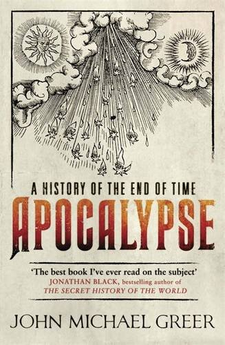 Apocalypse: A History of the End of Time