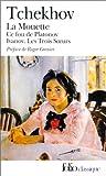 echange, troc Anton Tchékhov - Théâtre complet, tome 1 : La Mouette - Ce fou de Platonov - Ivanov - Les Trois Soeurs