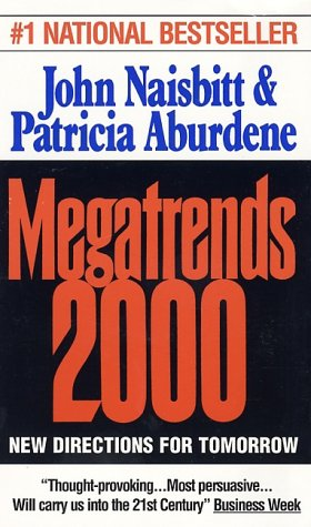 Megatrends 2000, John Naisbitt