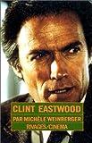 echange, troc Michèle Weinberger - Clint Eastwood