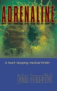 Adrenaline: New 2013 Edition by John Benedict ebook deal