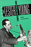 A Lester Young Reader (Smithsonian Readers in American Music)