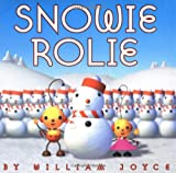 Snowie Rolie (0060292857) by Joyce, William