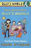 """Ally's World Slipcase: """"The Past, the Present and the Loud, Loud Girl"""", """"Dates, Double Dates and Big, Big Trouble"""", """"Butterflies, Bullies and Bad, Bad Habits"""" Nos. 1-3: The First Three Books"""