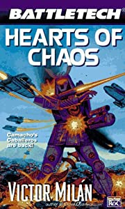 Battletech 26:  Hearts of Chaos (Vol 26) by Victor Milan