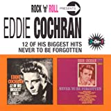 12 Of His Biggest Hits/Never To Be Forgottenby Eddie Cochran