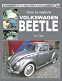 How to Restore Volkswagen Beetle (Enthusiast's Restoration Manual Series)
