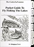 img - for Pocket Guide to Fly Fishing the Lakes book / textbook / text book