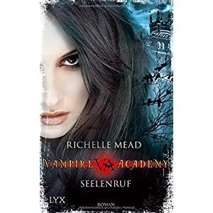 Vampire Academy: Seelenruf