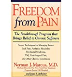 img - for Freedom from Pain: The Breakthrough Method of Pain Relief Based on the New York Pain Treatment Program at Lenox Hill Hospital (Paperback) - Common book / textbook / text book