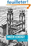 Water and Energy: Threats and Opportu...