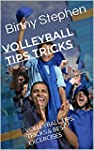 Volleyball Tips Tricks: VOLLEYBALL TI...
