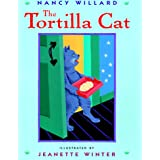 The Tortilla Catby Nancy Willard