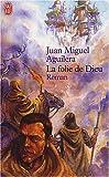 echange, troc Juan Miguel Aguilera - La Folie de Dieu