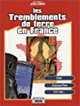 Les tremblements de terre en France :...