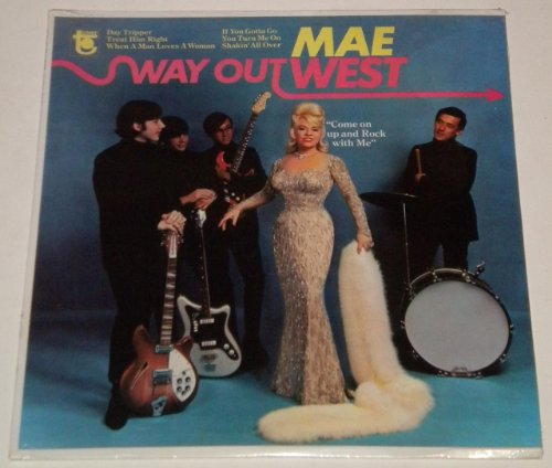 Way Out West by Mae West