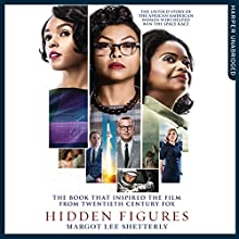 Hidden Figures: The Untold Story of the African-American Women Who Helped Win the Space Race Audiobook by Margot Lee Shetterly Narrated by Robin Miles