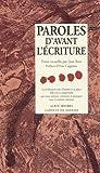 Paroles d'avant l'écriture (French Edition) (2226119035) by Rose, Jean