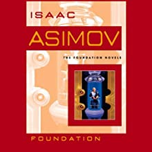 Foundation (       UNABRIDGED) by Isaac Asimov Narrated by Scott Brick
