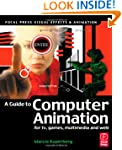 Guide to Computer Animation: for tv,...