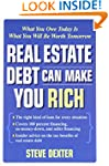 Real Estate Debt Can Make You Rich: W...