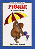 Piggle: A Homer Story (0060205806) by Bonsall, Crosby Newell